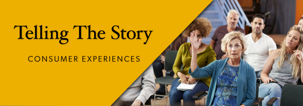 Telling The Story: Consumer Experiences